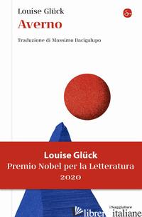 AVERNO - GLUCK LOUISE