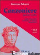CANZONIERE - PETRARCA FRANCESCO; MENETTI A. (CUR.)