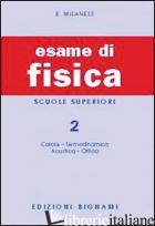 ESAME DI FISICA. VOL. 2 - MILANESE BRUNO