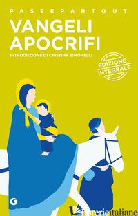 VANGELI APOCRIFI - CERINOTTI A. (CUR.)