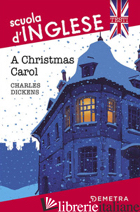 CHRISTMAS CAROL (A) - DICKENS CHARLES