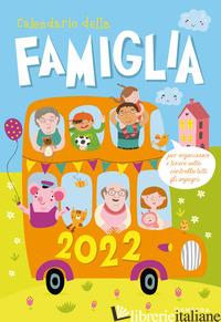 CALENDARIO DELLA FAMIGLIA 2022 DA PARETE (26,5 X 38,5) - AA.VV.