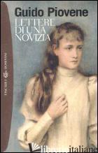 LETTERE DI UNA NOVIZIA - PIOVENE GUIDO; PELLEGRINI E. (CUR.)