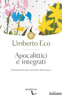 APOCALITTICI E INTEGRATI - ECO UMBERTO