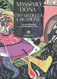 RITMI DELLA CREAZIONE. CON CD AUDIO (I) - DONA' MASSIMO