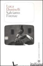 SALVIAMO FIRENZE - DONINELLI LUCA