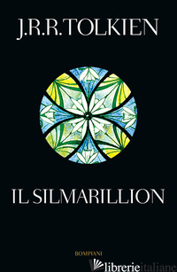 SILMARILLION (IL) - TOLKIEN JOHN R. R.; RESPINTI M. (CUR.); TOLKIEN C. (CUR.)
