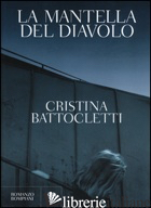 MANTELLA DEL DIAVOLO (LA) - BATTOCLETTI CRISTINA