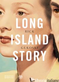 LONG ISLAND STORY - GEKOSKI RICK