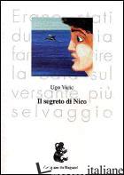 SEGRETO DI NICO (IL) - VICIC UGO