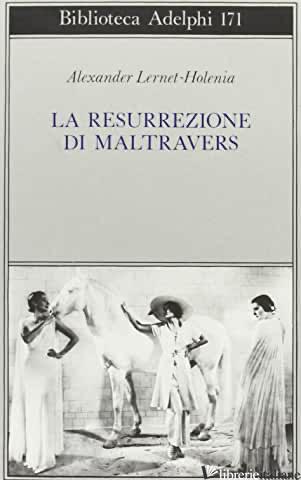 RESURREZIONE DI MALTRAVERS (LA) - LERNET-HOLENIA ALEXANDER
