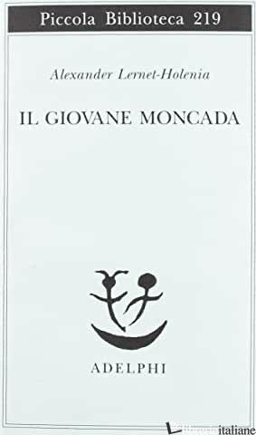 GIOVANE MONCADA (IL) - LERNET-HOLENIA ALEXANDER