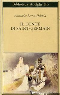 CONTE DI SAINT-GERMAIN (IL) - LERNET-HOLENIA ALEXANDER