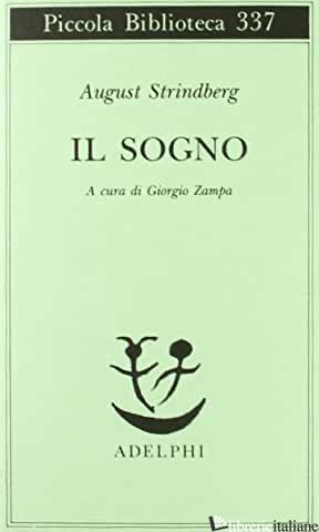 SOGNO (IL) - STRINDBERG AUGUST; ZAMPA G. (CUR.)
