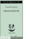 CRONACHETTE - SCIASCIA LEONARDO