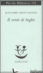VENTI DI LUGLIO (IL) - LERNET-HOLENIA ALEXANDER