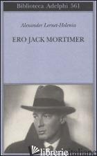 ERO JACK MORTIMER - LERNET-HOLENIA ALEXANDER