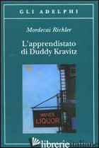 APPRENDISTATO DI DUDDY KRAVITZ (L') - RICHLER MORDECAI