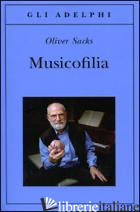 MUSICOFILIA - SACKS OLIVER
