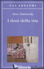 DONI DELLA VITA (I) - NEMIROVSKY IRENE