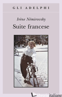 SUITE FRANCESE - NEMIROVSKY IRENE; EPSTEIN D. (CUR.); RUBINSTEIN O. (CUR.)
