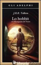 HOBBIT O LA RICONQUISTA DEL TESORO (LO) - TOLKIEN JOHN R. R.