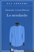 STENDARDO (LO) - LERNET-HOLENIA ALEXANDER
