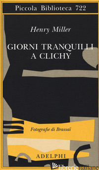 GIORNI TRANQUILLI A CLICHY - MILLER HENRY