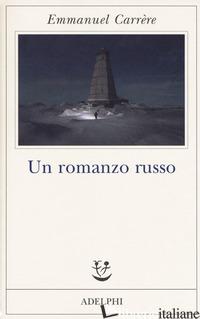 ROMANZO RUSSO (UN) - CARRERE EMMANUEL