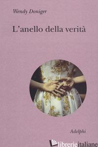 ANELLO DELLA VERITA' (L') - DONIGER WENDY