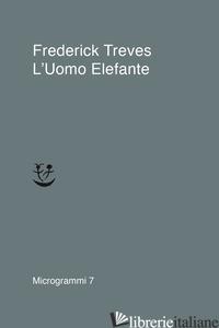 UOMO ELEFANTE (L') - TREVES FREDERICK