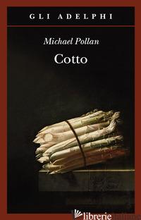 COTTO - POLLAN MICHAEL