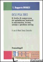 OCSE PISA 2003. RAPPORTO INVALSI-RAPPORTO IRRE LOMBARDIA - SINISCALCO M. T. (CUR.); PEDRIZZI T. (CUR.)