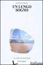 LUNGO SOGNO (UN) - CHIANESE DOMENICO
