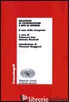 RELAZIONI DI COOPERAZIONE E RETI DI IMPRESE. IL CASO DELLA CAMPANIA - IZZO F. (CUR.); RICCIARDI A. (CUR.)