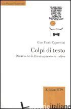 COLPI DI TESTO. DINAMICHE DELL'IMMAGINARIO NARRATIVO - CAPRETTINI GIAN PAOLO