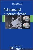 PSICOANALISI E NEUROSCIENZE - MANCIA M. (CUR.)