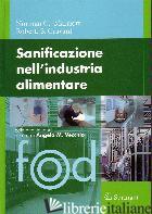 SANIFICAZIONE NELL'INDUSTRIA ALIMENTARE - MARRIOTT NORMAN G.; GRAVANI ROBERT B.; VECCHIO A. M. (CUR.)