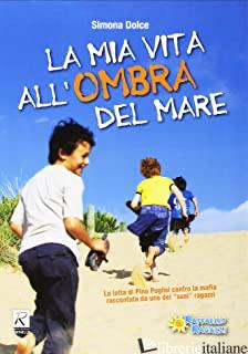MIA VITA ALL'OMBRA DEL MARE (LA) - DOLCE SIMONA