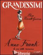 ANNE FRANK, LA VOCE DELLA MEMORIA - PURICELLI GUERRA ELISA