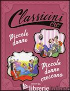 PICCOLE DONNE-PICCOLE DONNE CRESCONO DI LOUISA MAY ALCOTT. EDIZ. A COLORI - MASINI BEATRICE