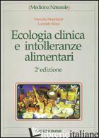 ECOLOGIA CLINICA E INTOLLERANZE ALIMENTARI - MANDATORI MARCELLO; RIZZO CARMELO