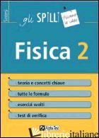 FISICA. VOL. 2 - CORAZZON PAOLO; BERTOCCHI STEFANO