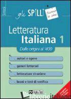 LETTERATURA ITALIANA. VOL. 1: DALLE ORIGINI AL '400 - TORNO SABRINA; VOTTARI GIUSEPPE