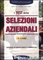 TEST DELLE SELEZIONI AZIENDALI. ESERCIZIARIO (I) - TABACCHI CARLO; TORTORIELLO DANIELE; CHIESA BENEDICTE