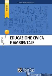 EDUCAZIONE CIVICA E AMBIENTALE - GOFFETTI MATTIA; DRAGO MASSIMO