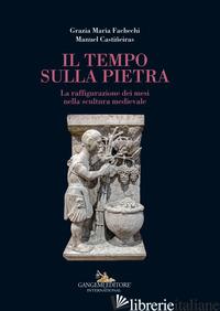 TEMPO SULLA PIETRA (IL) - FACHECHI GRAZIA MARIA; CASTINEIRAS MANUEL