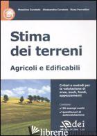 STIMA DEI TERRENI. AGRICOLI E EDIFICABILI - CURATOLO MASSIMO; CURATOLO ALESSANDRA; PARRETTINI ROSA