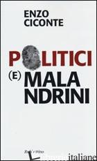 POLITICI (E) MALANDRINI - CICONTE ENZO