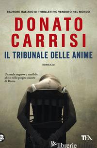 TRIBUNALE DELLE ANIME. LA TRILOGIA DI MARCUS (IL) - CARRISI DONATO